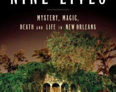 nine lives by dan baum an Nine lives: mystery, magic, death, and life in new orleans by dan baum click here for the lowest price paperback, 9780385523202, 0385523203.